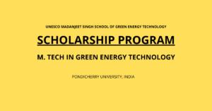 SAF SCHOLARSHIP FOR M.TECH GREEN ENERGY TECHNOLOGY